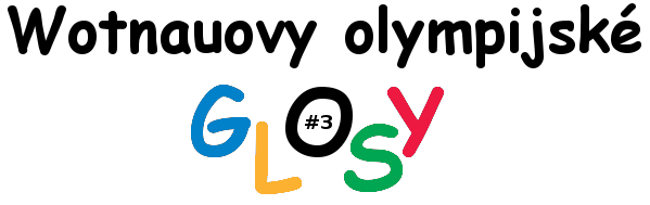 Wotnauovy olympijské glosy #3